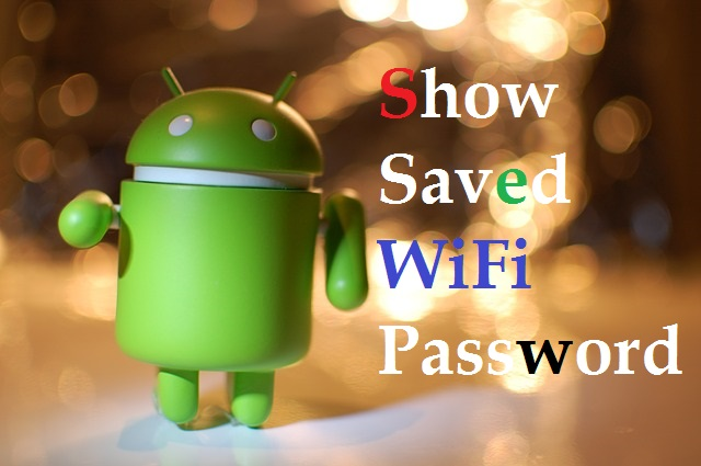 How to Find Wi-Fi Password on Android - HackingTrap
