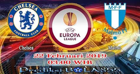 Prediksi Bola855 Chelsea vs Malmo FF 22 Februari 2019