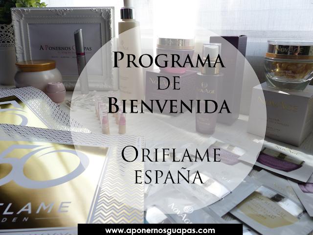 PROGRAMA DE BIENVENIDA ORIFLAME A PONERNOS GUAPAS