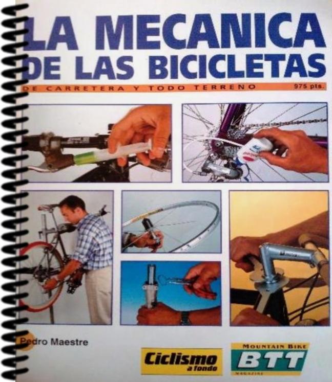 La mecánica de las bicicletas: De carretera y todo terreno – Pedro Maestre