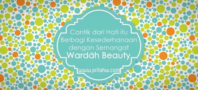 Cantik dari hati Wardah