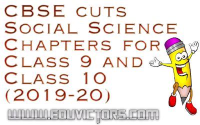 CBSE Class 9 and 10: Social Science Curriculum 2019-20 cuts three chapters (#cbsesyllabus)(#eduvictors)