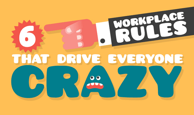 6 Workplace Rules That Drive Everyone Crazy