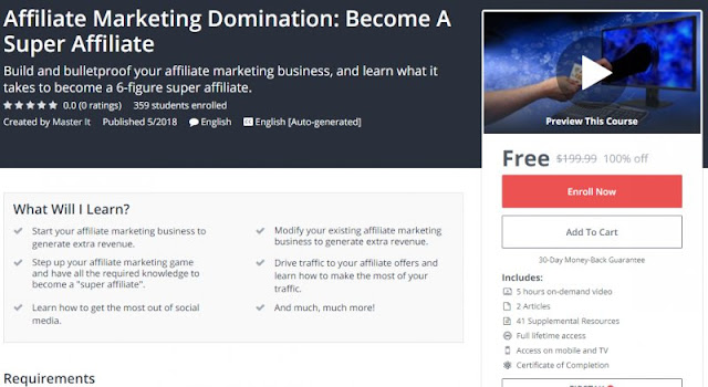 [100% Off] Affiliate Marketing Domination: Become A Super Affiliate| Worth 199,99$