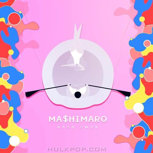 Hash Swan – MA$HIMARO – Single