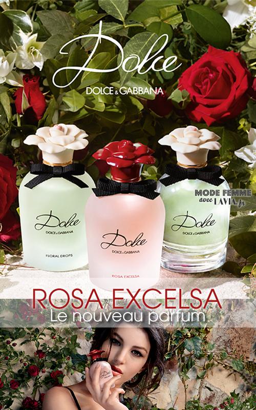 Nouveau Parfum fleuri Dolce Rosa Excelsa par DOLCE GABBANA