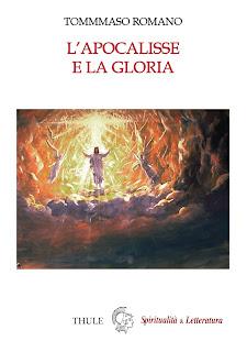 """Recuperi/16 - Tommaso Romano, """"L'apocalisse e la gloria"""" , Spiritualità & Letteratura, n. 88"""