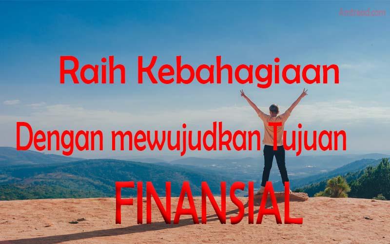 Hidup bahagia dengan mewujudkan tujuan finansial