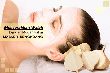 Cara Membuat Masker Bengkoang Beserta Manfaatnya Untuk Kulit Wajah
