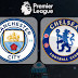 Watch Manchester City Vs Chelsea Live Stream