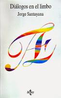 Jorge Santayana libro Dialogos en el Limbo
