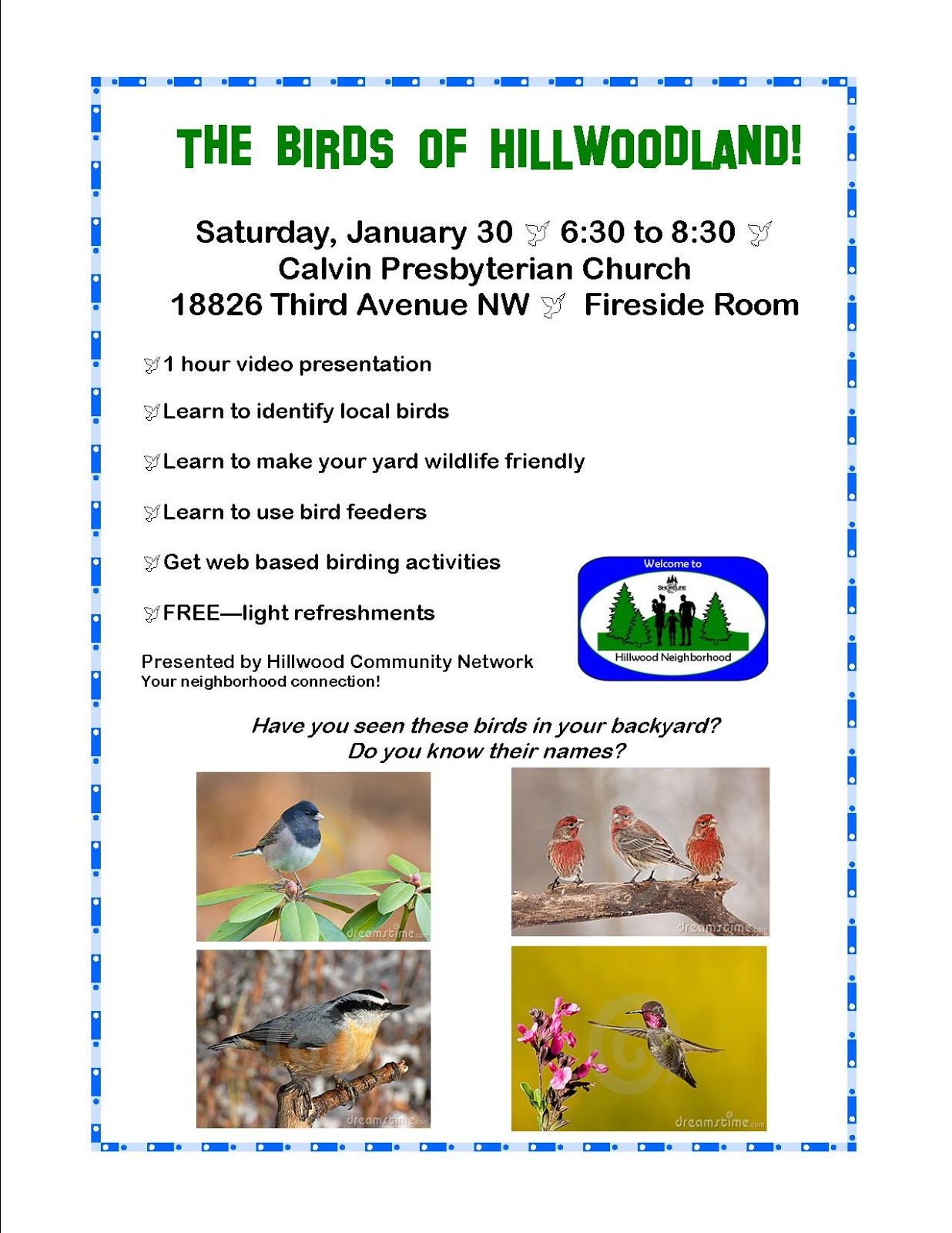 HIllwood Community Network Is Presenting A Class On Backyard Bird Watching.