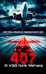 Filme 407 O Vôo das Trevas