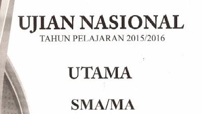 Soal Ujian Nasional (UN) 2016 SMA/MA IPA dan IPS