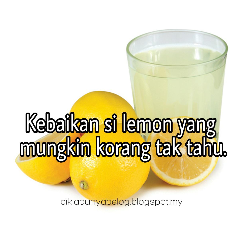 Kebaikan si lemon yang mungkin korang tak tahu.