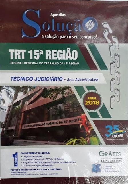 TRT 15ª região - técnico  judiciário, área administrativa, valor R$100,00 os  dois volumes (01 e 02)