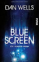 https://www.amazon.de/Bluescreen-Ein-Mirador-Roman-Dan-Wells/dp/3492280218