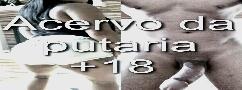 Acervo da Putaria +18