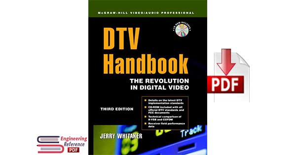 DTV: The Revolution in Digital Video Third Edition by Jerry C. Whitaker