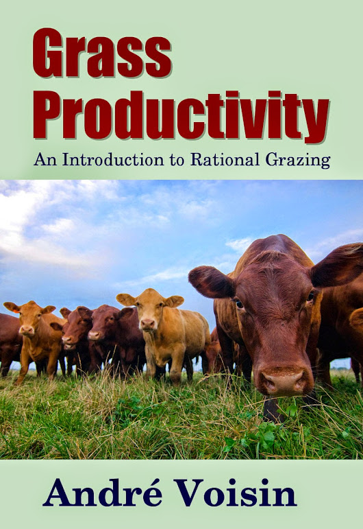 Grass Productivity - An Introduction to Rational Grazing
