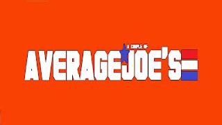 A Couple Of Average Joe's