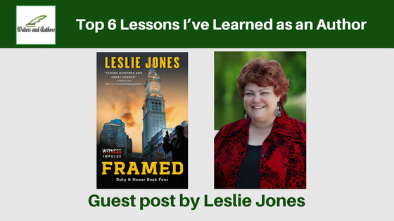 Top 6 Lessons I've Learned as an Author, guest post by Leslie Jones