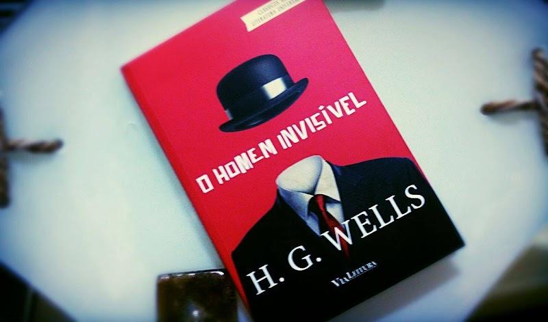 [RESENHA #355] O HOMEM INVISÍVEL - H. G. WELLS