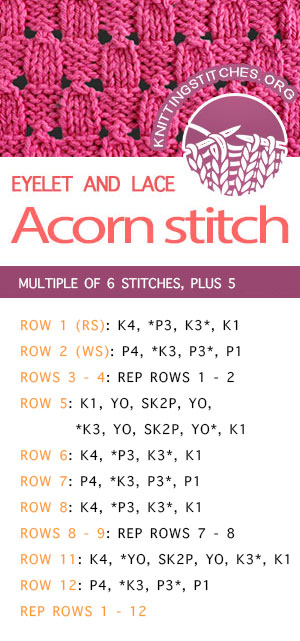 #KnittingStitches -- Free instructions for the Acorn Eyelet stitch. Clear writtern intructions - Easy to follow! #KnittingInstructions