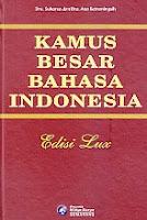 Kamus Besar Bahasa Indonesia Edisi Lux