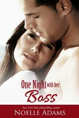 Book Cover - One Night with her Boss by Noelle Adams