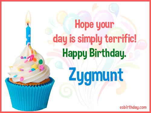 Zygmunt Happy Birthday