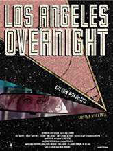 Los Angeles Overnight (2018) HDrip Full Movie Watch Online Free