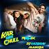 Kar Gayi Chull - DJ Vaibhav Mix