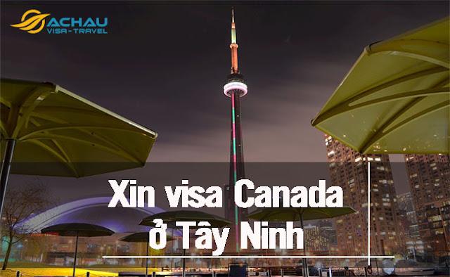 Xin visa Canada ở Tây Ninh như thế nào ?