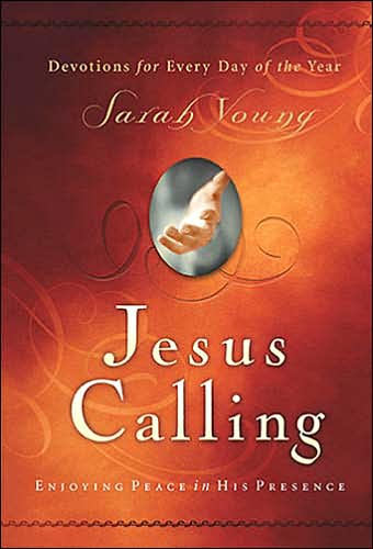Jesus Calling: Enjoying Peace in His Presence by Sarah Young - book cover