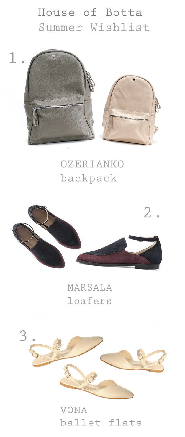 house of botta wish list, Marsala Loafers, Vona Nude Leather Ballets, Ozerianko Leather Backpack