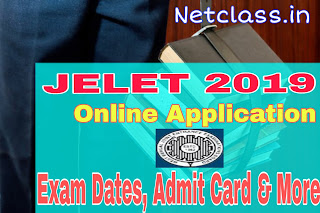 WBJEE JELET 2019 Online Application , Eligibility Criteria, Exam Date, Admit card & More
