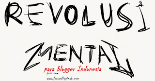 Revolusi Mental Blogger Indonesia
