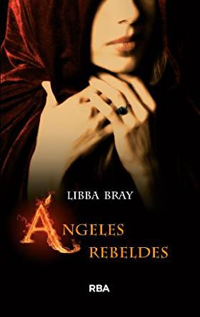 Ángeles Rebeldes – Libba Bray