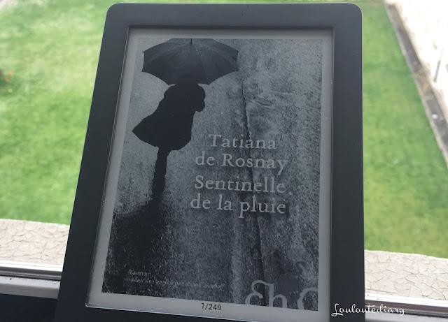 Tatiana de Rosnay, Sentinelle de la pluie, publié aux éditions Héloïse d'Ormesson
