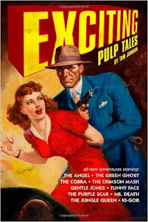 http://www.amazon.com/Exciting-Pulp-Tales-Tom-Johnson/dp/1456512846/ref=la_B008MM81CM_1_35?s=books&ie=UTF8&qid=1459540795&sr=1-35&refinements=p_82%3AB008MM81CM