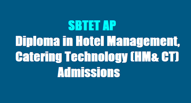 AP Diploma in Hotel Management,Catering Technology(HM& CT) Admissions 2017