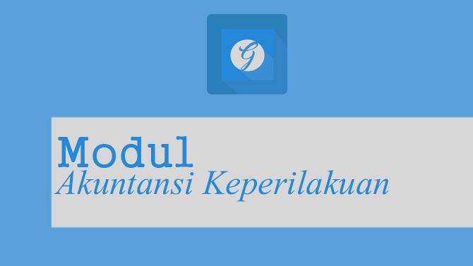 Download Modul/Materi Kuliah Akuntansi Keperilakuan .PDF .DOC