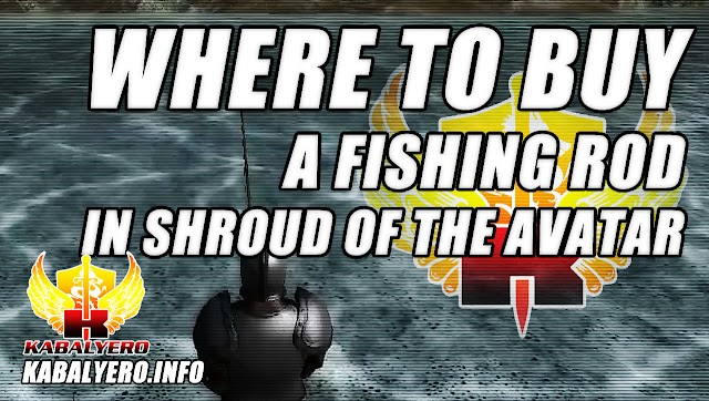 SoTA Fishing ★ Where To Buy A Fishing Rod ★ Shroud Of The Avatar Release 32