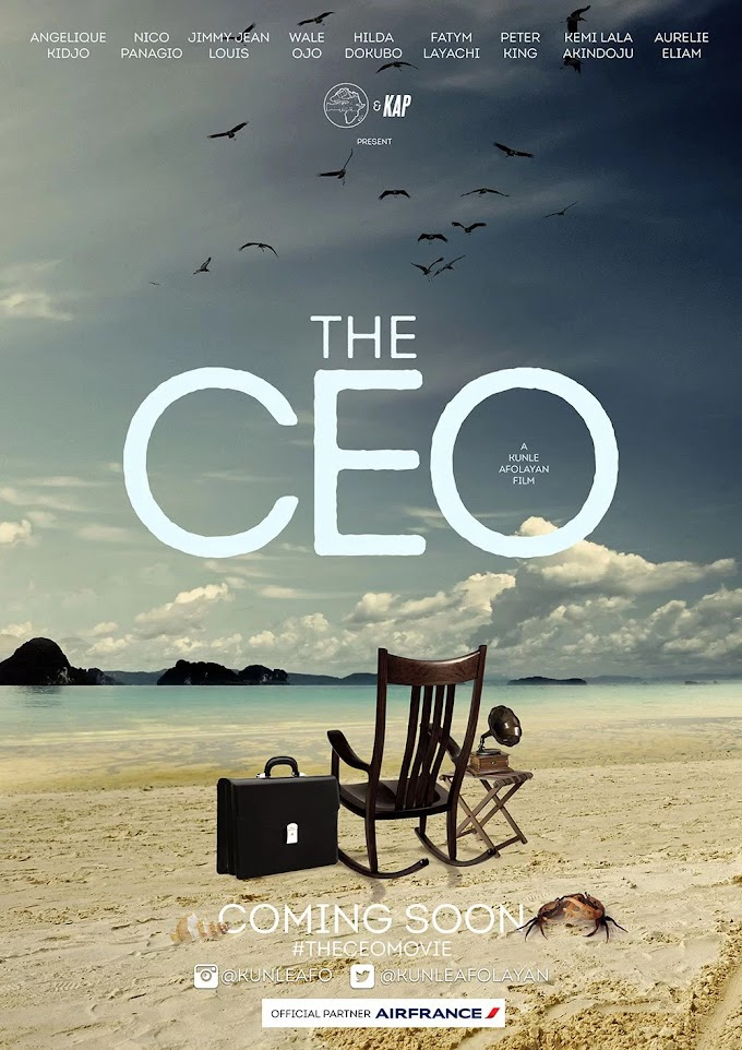The CEO by Kunle Afolayan - coming soon.
