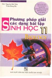 Phương Pháp Giải Các Dạng Bài Tập Sinh Học 11 - Nguyễn Hải Tiến