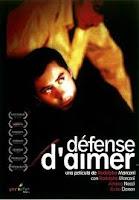 DÉFENSE D'AIMER