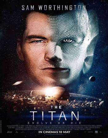The Titan (2018) WEBRip 480P 300MB English ESubs