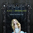 Following the Reader: Review: Alice in Zombieland by Gena Showalter