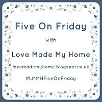 http://lovemademyhome.blogspot.co.uk/2017/03/five-on-friday-linkup-post-13.html